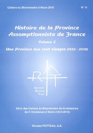 Cahier n°11 : Histoire de la Province de France volume 2