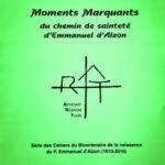 Cahier n°12 : Moments Marquants du chemin de la sainteté d'Emmanuel d'Alzon