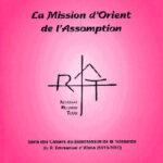 Cahier n°6 : la mission d'Orient de l'Assomption