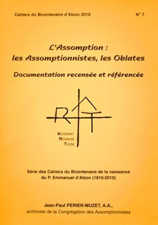 Cahier n°7 : L'Assomption - les Assomptionnistes, les Oblates