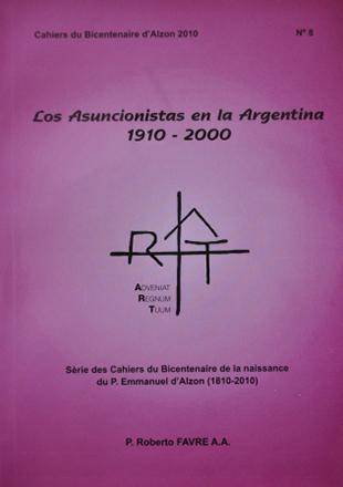 Cahier n°8 : Los Asuncionistas en la Argentina 1910 - 2000