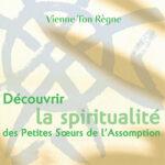 Découvrir la spiritualité des
