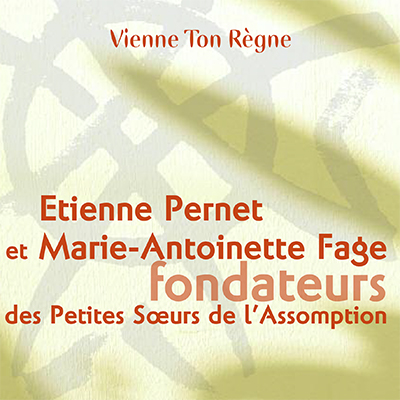 Étienne Pernet et Marie-Antoinette Fage