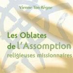 Les Oblates de l'Assomption, religieuses missionnaires